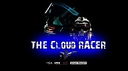 THE CLOUD RACER - every man has a misson