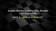 Lamborghini Super Trofeo Europe Paul Ricard Live Streaming Race 2