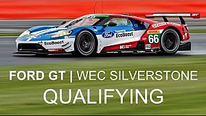 Ford GT 2016 WEC Silverstone: Qualifying Roundup #FordWEC #6hSilverstone