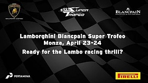 Lamborghini Blancpain Super Trofeo Europe 2016, Monza - Video teaser