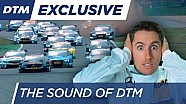 The Sound of DTM - Prick up your ears!