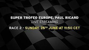 Lamborghini Super Trofeo Europe 2016, Paul Ricard - Live streaming Race 2