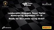 Lamborghini Super Trofeo Europe 2016, Nuerburgring - Video Teaser
