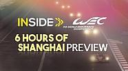 Inside WEC - Prévia das 6 Horas de Xangai