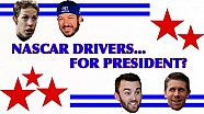 If NASCAR drivers ran for president...