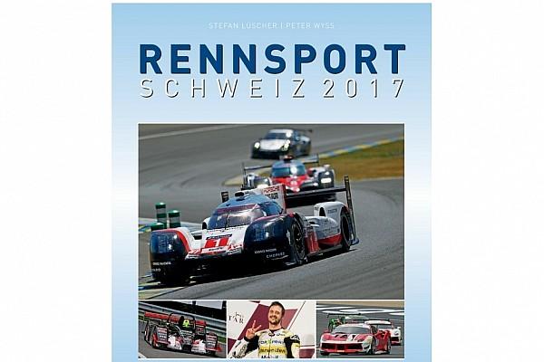 "È ""Rennsport Schweiz"" la ""bibbia"" 2017 del motorsport elvetico!"