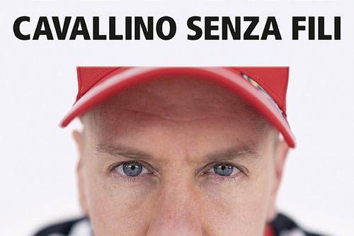 """""""Cavallino senza fili"""", il libro su Vettel di Alberto Antonini"""