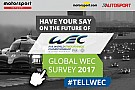 WEC Click here to complete the FIA WEC Global Fan Survey