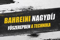 Bahreini Nagydíj - Főszerepben a technika