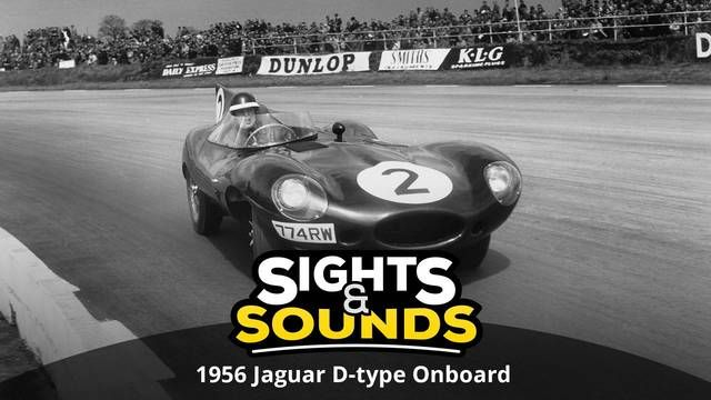 Sights & Sounds: on board del Jaguar D-Type en Le Mans 1956