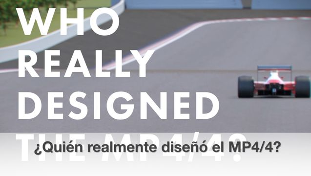 Legends of Racing: La historia sobre el diseño del McLaren MP4/4
