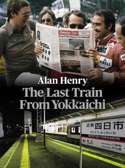 El último tren de Yokkaichi por Alan Henry