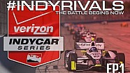 #INDYRIVALS: The Battle Begins Now