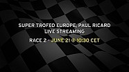 Lamborghini Super Trofeo Europe Paul Ricard Live Streaming Race 2