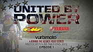 United by Power | Episode 1 - vurbmoto