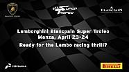 Lamborghini Blancpain Super Trofeo Europe 2016, Monza - Video teaser