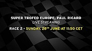 Lamborghini Super Trofeo Europe 2016, Paul Ricard - Live streaming Race 2