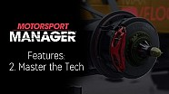 Motorsport Manager Features: 2. Master the Tech