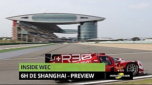 Inside WEC - La Preview des 6H de Shanghai