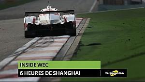 Inside WEC - Les 6 Heures de Shanghai