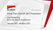 Presentación del equipo Ducati 2017 de MotoGP