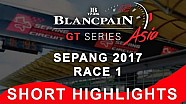 Blancpain GT Series Asia - Sepang - race 1 - short highlights