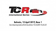 2017 Bahrain: Race 1 - TCR