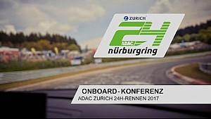 Livestream: 24h Nürburgring 2017, Onboard-Konferenz