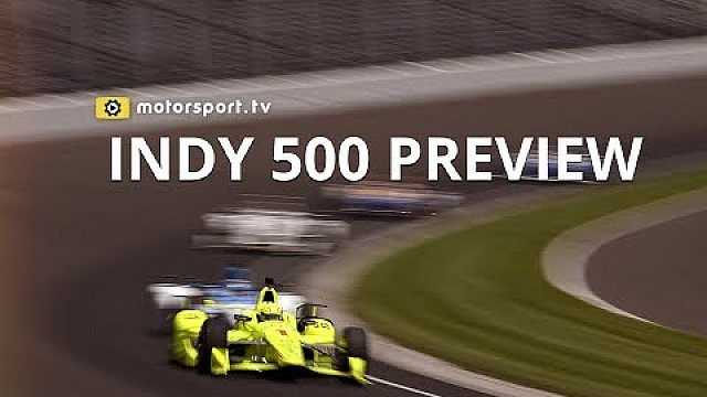 IndyCar Previewing the 101st Indianapolis 500