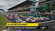 24H du Mans 2017 : Que la bataille commence!