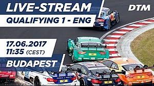 Live: Qualifying (Race 1) - DTM Budapest 2017