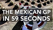 The Mexican GP in 60 seconds