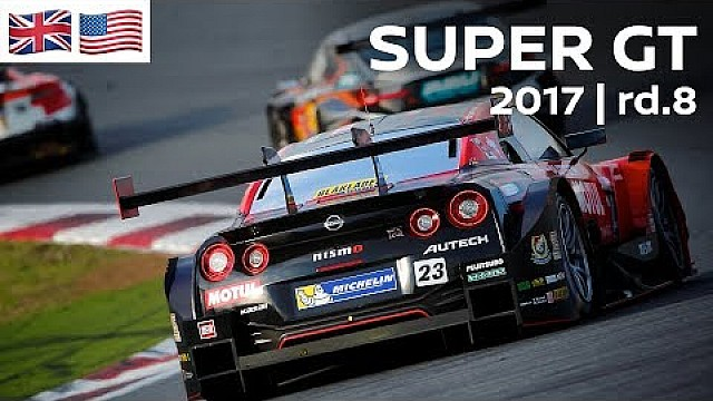 Carrera completa: 2017 Super GT - ronda 8 - Twin Ring Motegi