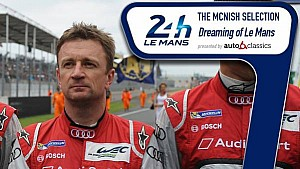 The McNish Selection : Dreaming of Le Mans