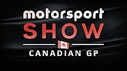 Motorsport Show - Episode 8 - Canadian GP Review